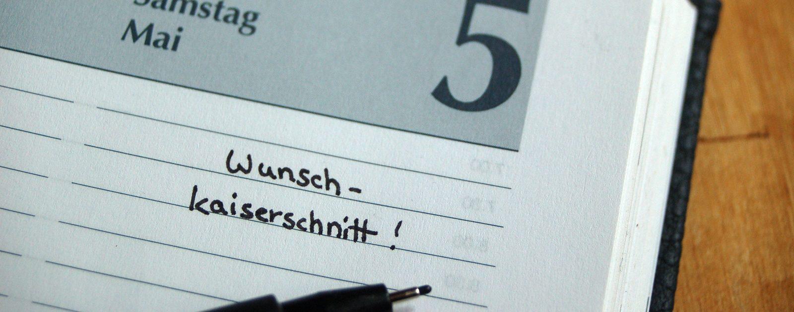 Terminkalender mit eingetragenem Termin für den Wunschkaiserschnitt.
